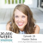 Episode 28 – Hunter Beless – The Journey Women Podcast, Calling and Motherhood