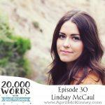 Episode 30 – Lindsay McCaul – Singer/Songwriter