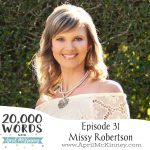 Episode 31 – Missy Robertson from Duck Dynasty