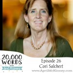 Episode 26 – Cori Salchert – Taking in Hospice Babies, Amazing Redemption story